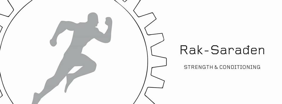 Rak - Sarađen Strength & Conditioning